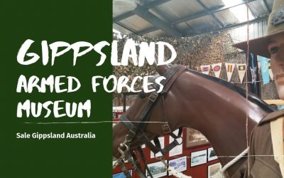 The Gippsland Armed Forces Museum