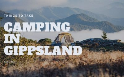 Things to take camping in Gippsland