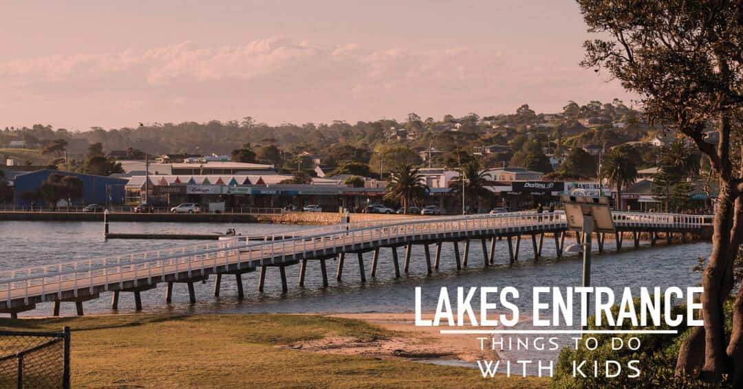 Things to do in Lakes Entrance with kids